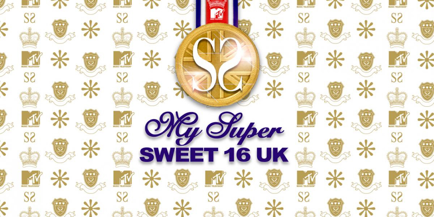 MY SUPER SWEET 16 UK – MTV